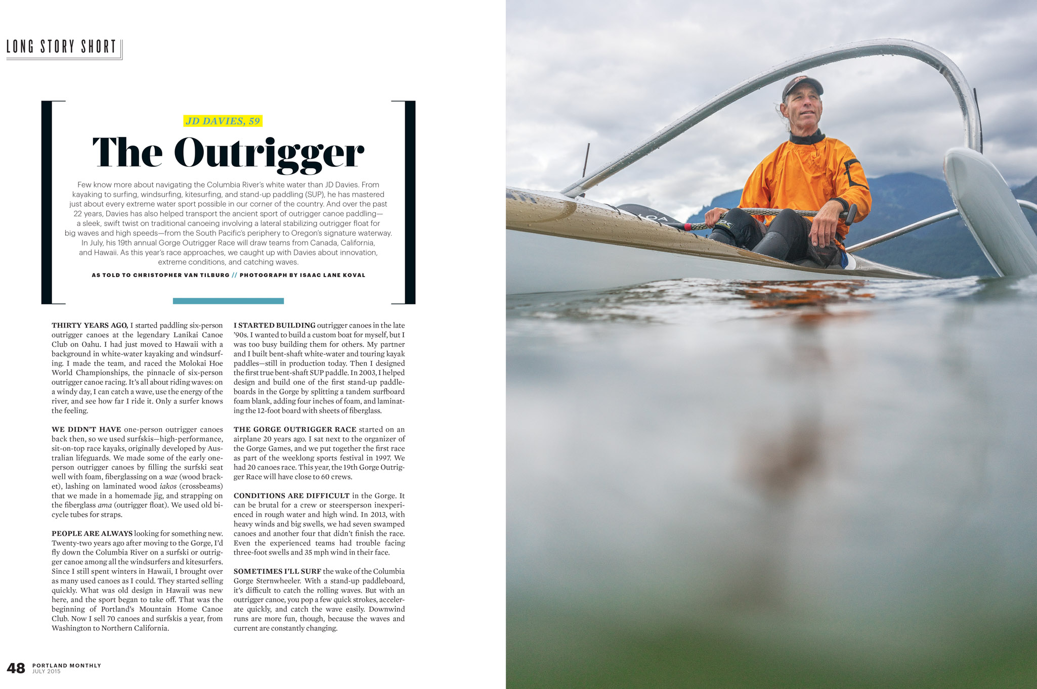 JD Davies of NW Outrigger in a Outrigger Canoe
